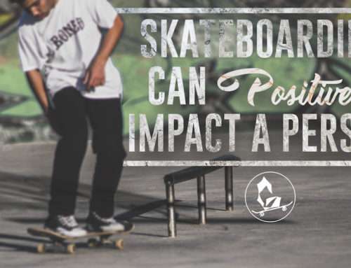 Skateboarding can positively impact a person